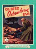 Ölmez Adamlar Evi - Hamdi Varoğlu