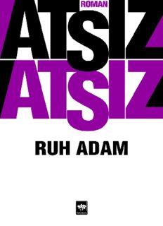 Ruh Adam - Hüseyin Nihal Atsız