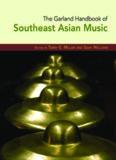 The Garland Handbook of Southeast Asian Music