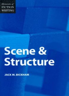 Elements of Fiction Writing-Scene & Structure