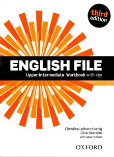 Page 1 Upper-intermediate Workbook with key Christina Latham-Koenig Clive Oxenden with Jane ...