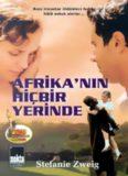 Afrikanın Hiç Bir Yerinde - Stefan Zweig