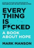 Mark Manson - Everything Is F_cked  A Book About Hope-Harper