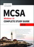 MCSA.  Windows 10 Complete Study Guide.  Exam 70-698 and Exam 70-697