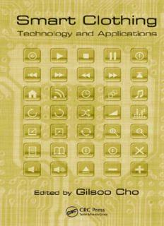 Smart Clothing: Technology and Applications (Human Factors and Ergonomics)