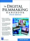 The Digital Filmmaking Handbook , Third Edition (Digital Filmmaking Series)