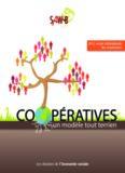 Coopératives, un modèle tout terrien