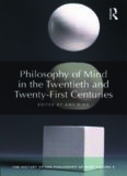 Philosophy of mind in the twentieth and twenty-first centuries. The history of the philosophy