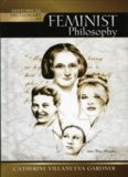 Historical Dictionary of Feminist Philosophy (Historical Dictionaries of Religions, Philosophies