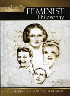 Historical Dictionary of Feminist Philosophy (Historical Dictionaries of Religions, Philosophies and Movements)