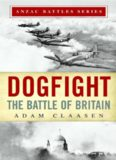 Dogfight: The Battle of Britain Anzac Battle Series