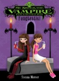 My Sister the Vampire, Book Two: Fangtastic!