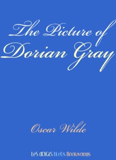 The Picture of Dorian Gray by Oscar Wilde The Picture of Dorian
