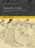 Singing for the Gods: Performances of Myth and Ritual in Archaic and Classical Greece (Oxford