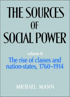 The Sources of Social Power, Volume 2: The Rise of Classes and Nation-States, 1760–1914