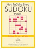 How To Solve Every Sudoku Puzzle Vol 1, 2nd Ed.