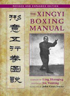 Ling Guiqing's, Yin Yunting's and John Groschwitz's 'The Xingyi Boxing Manual'