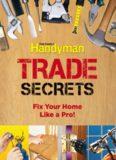 Family Handyman Trade Secrets  Fix Your Home Like a Pro!