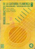 Manual didactico de la guitarra flamenca, Vol. 1 (Flamenco Guitar Method)