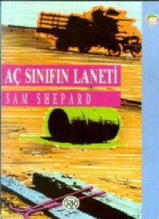Aç sınıfın laneti - Sam Shepard