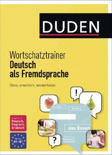 DUDEN Wortschatztrainer - Deutsch als Fremdsprache: Üben, erweitern, wiederholen