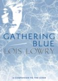 Lowry, L. (2000). Gathering blue
