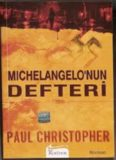 Michelangelonun Defteri - Paul Christopher