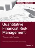 Quantitative financial risk management : theory and practice