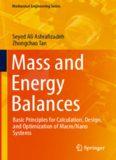 Mass and Energy Balances: Basic Principles for Calculation, Design, and Optimization of Macro/Nano Systems
