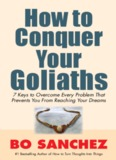 How to Conquer Your Goliaths By Bo Sanchez