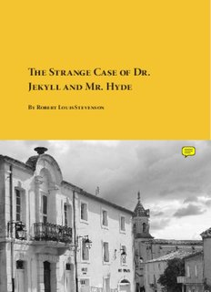 The Strange Case of Dr . Jekyll and Mr . Hyde - Planet eBook