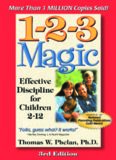 1-2-3 Magic: Effective Discipline for Children , 3rd Edition