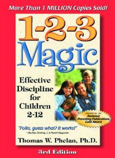 1-2-3 Magic: Effective Discipline for Children , 3rd Edition