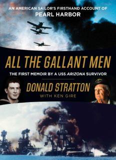 Unti Pearl Harbor Memoir LP: A USS Arizona Sailor's Extraordinary Memoir of Infamy, Survival, and Heroism at Pearl Harbor