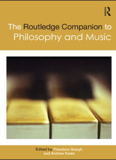 The Routledge Companion to Philosophy and Music (Routledge Philosophy Companions)