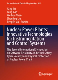 Nuclear Power Plants: Innovative Technologies for Instrumentation and Control Systems: The Second International Symposium on Software Reliability, Industrial Safety, Cyber Security and Physical Protection of Nuclear Power Plant