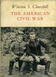 The American Civil War by Winston S. Churchill