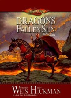 The War of Souls Trilogy: Dragons of a Fallen Sun/Dragons of a Lost Star/Dragons of a Vanished Moon