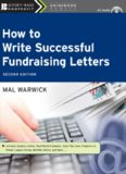 How to Write Successful Fundraising Letters, 2nd edition (The Mal Warwick Fundraising Series)
