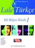 Lale Türkçe. Dil Bilgisi Kitabı