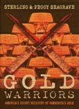 Gold warriors : America's secret recovery of Yamashita's gold
