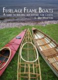 Fuselage Frame Boats: A Guide to Building Skin Kayaks and Canoes