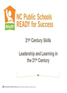 21st Century Skills Leadership and Learning in the 21st Century
