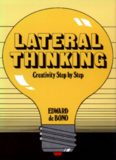 Lateral thinking : creativity step by step