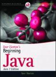 Ivor Horton's Beginning Java, (Java 7 Edition)