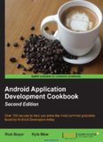 Android Application Development Cookbook, 2nd Edition: Over 100 recipes to help you solve the most