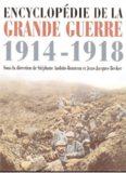 Encyclopedie de la Grande Guerre 1914-1918