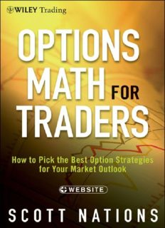 Options Math for Traders: How To Pick the Best Option Strategies for Your Market Outlook