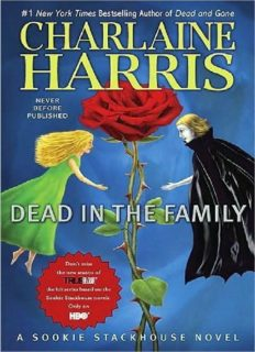 Dead in the Family A Sookie Stackhouse Novel Sookie Stackhouse True Blood