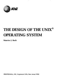 The Design of the UNIX Operating System Maurice Bach
